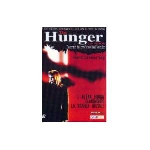 THE HUNGER - L'ALTRA DONNA