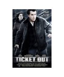TICKET OUT