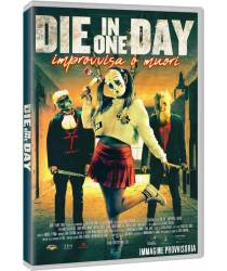 Die in One Day